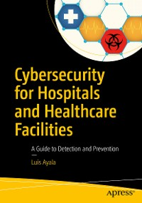 Cover Cybersecurity for Hospitals and Healthcare Facilities