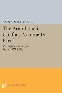 Cover The Arab-Israeli Conflict, Volume IV, Part I