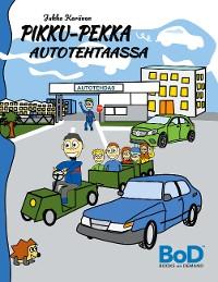Cover Pikku-Pekka autotehtaassa