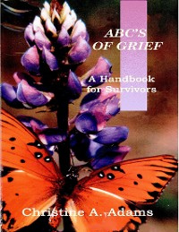 Cover Abc's of Grief - A Handbook for Survivors