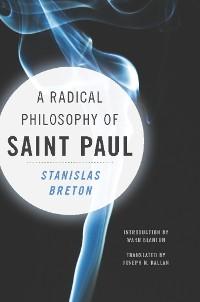 Cover A Radical Philosophy of Saint Paul