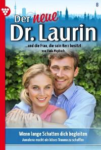 Cover Der neue Dr. Laurin 8 – Arztroman