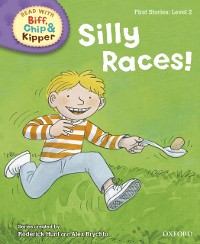 Cover Read with Biff, Chip and Kipper First Stories: Level 2: Silly Races!