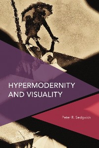 Cover Hypermodernity and Visuality