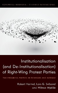 Cover Institutionalisation (and De-Institutionalisation) of Right-Wing Protest Parties