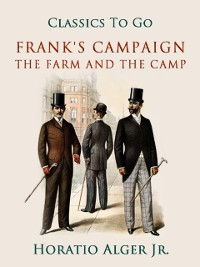 Cover Frank's Campaign The Farm and the Camp