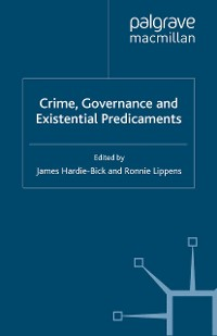 Cover Crime, Governance and Existential Predicaments