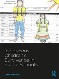 Cover Indigenous Children's Survivance in Public Schools