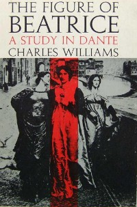Cover The Figure of Beatrice: A Study in Dante