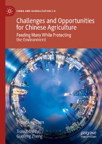 Cover Challenges and Opportunities for Chinese Agriculture