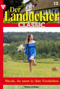 Cover Der Landdoktor Classic 12 – Arztroman