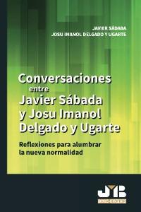 Cover Conversaciones entre Javier Sádaba y Josu Imanol Delgado y Ugarte