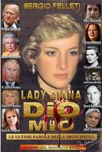 Cover Lady Diana - Dio Mio, le ultime parole della principessa