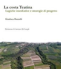 Cover La costa teatina. Logiche insediative e strategie di progetto