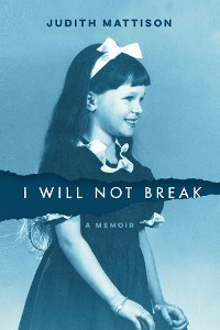 Cover I Will Not Break