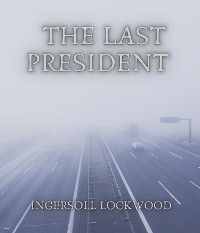 Cover The Last President