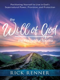 Cover The Will of God, the Key to Your Success