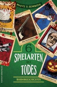 Cover 6 Spielarten des Todes