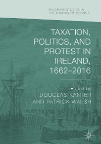 Cover Taxation, Politics, and Protest in Ireland, 1662–2016