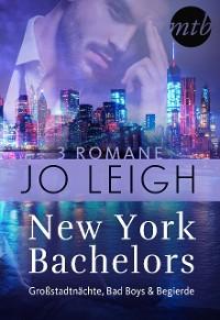 Cover New York Bachelors - Großstadtnächte, Bad Boys & Begierde (3in1)