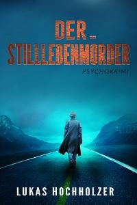 Cover Der Stilllebenmörder