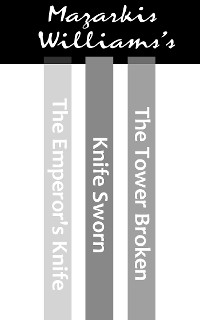 Cover The Tower & Knife Trilogy