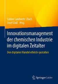 Cover Innovationsmanagement der chemischen Industrie im digitalen Zeitalter