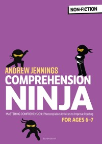 Cover Comprehension Ninja for Ages 6-7: Non-Fiction