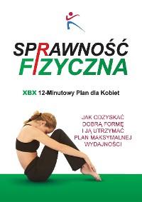 Cover Sprawnosc Fizyczna Xbx 12-Minutowy Plan Dla Kobiet