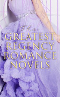 Cover The Greatest Regency Romance Novels