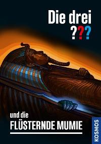 Cover Die drei ??? und die flüsternde Mumie (drei Fragezeichen)