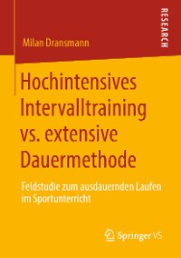 Cover Hochintensives Intervalltraining vs. extensive Dauermethode