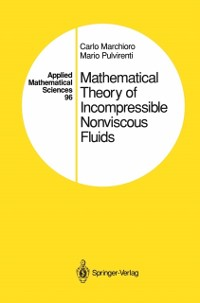 Cover Mathematical Theory of Incompressible Nonviscous Fluids