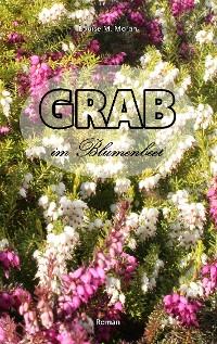 Cover Grab im Blumenbeet
