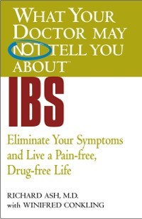 Cover What Your Doctor May Not Tell You About(TM) IBS