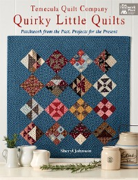 Cover Temecula Quilt Company - Quirky Little Quilts
