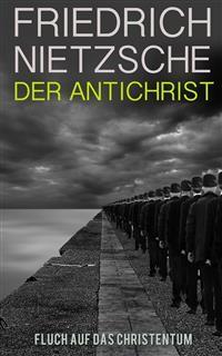 Cover Der Antichrist - Fluch auf das Christentum (Illustrierte Ausgabe)