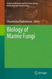 Cover Biology of Marine Fungi