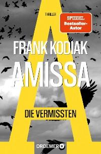 Cover Amissa. Die Vermissten