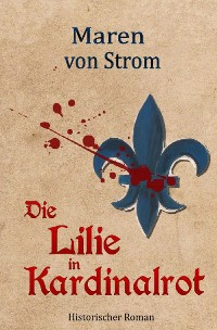 Cover Die Lilie in Kardinalrot