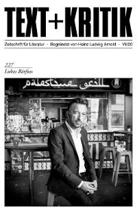Cover TEXT + KRITIK 227 - Lukas Bärfuss