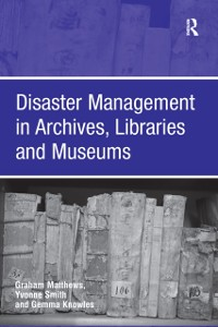 Cover Disaster Management in Archives, Libraries and Museums