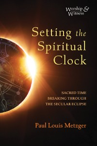 Cover Setting the Spiritual Clock