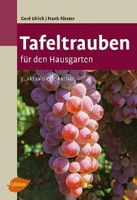 Cover Tafeltrauben für den Hausgarten