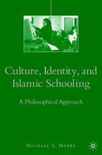 Cover Culture, Identity, and Islamic Schooling