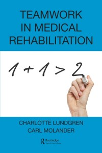 Cover Teamwork in Medical Rehabilitation