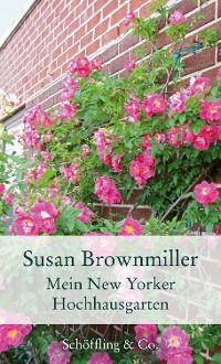 Cover Mein New Yorker Hochhausgarten