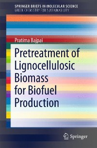 Cover Pretreatment of Lignocellulosic Biomass for Biofuel Production