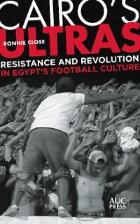 Cover Cairo's Ultras