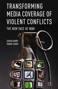 Cover Transforming Media Coverage of Violent Conflicts